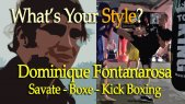 What's Your Style? - Ep.03 - Dominique Fontanarosa - Savate, Boxe, Kick Boxing, Conditioning