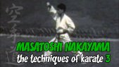 Masatoshi Nakayama: The Techniques of Karate Part 3
