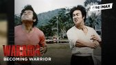 Becoming Warrior | Part 4: The Super Actor | Cinemax